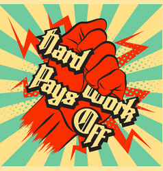 hard work pays off vector image