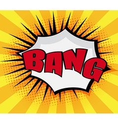 Bang Pop art Comic Book Speech Bubble vector image