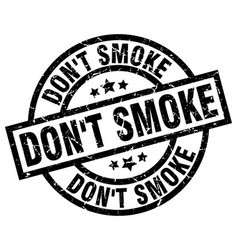 Dont smoke round grunge black stamp vector