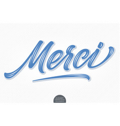 volumetric lettering - merci hand drawn vector image