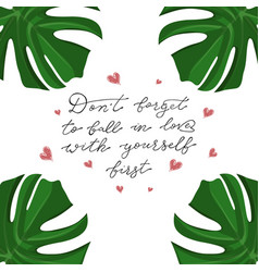 monstera slogan about fashion and lifestyle dont vector image