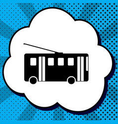 trolleybus sign black icon in bubble on vector image