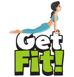 Font design for word get fit with woman doing yoga vector