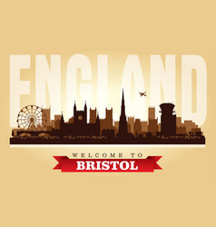 bristol united kingdom city skyline silhouette vector image