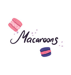 colorful macaroons cookies menu dessert vector image