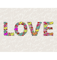 The word LOVE made of hearts vector