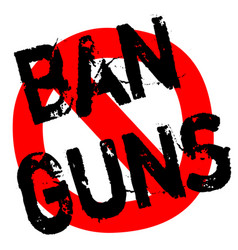 Ban guns sticker vector