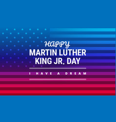 Martin luther king day banner design vector