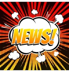 News comic book bubble text retro style vector