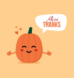 Thanksgiving day card with pumpkin character vector