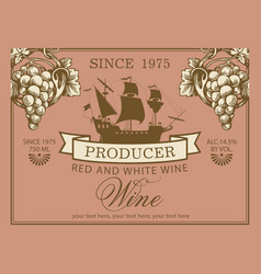 Wine label with old sailing ship and grapes vector