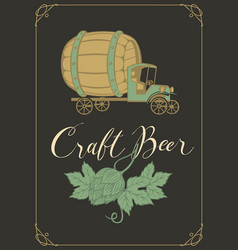 Banner for craft beer with hops and truck car vector