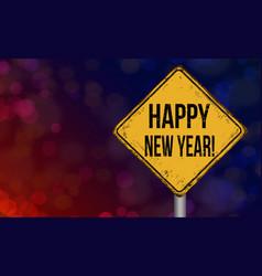 Happy new year vintage rusty metal sign vector