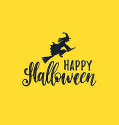 Happy halloween lettering with witch vector