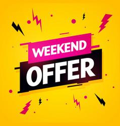 Weekend offer label modern dynamic sales banner vector