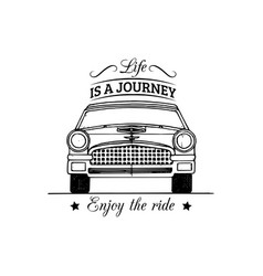 Life is a journey enjoy the ride motivational vector