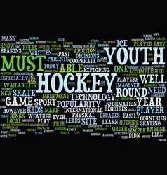 Youth hockey in the modern age text background vector