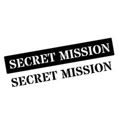 Secret Mission black rubber stamp on white vector image vector image