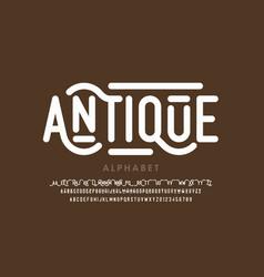 antique style font alphabet letters vector image