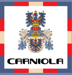 Official government ensigns of carniola vector