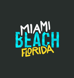 Miami beach florida summer typographic lettering vector