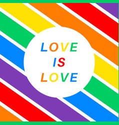 Poster with text love is love and all colors of vector