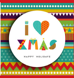 I love christmas greeting card design in fun color vector image vector image