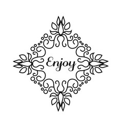 enjoy lettering in hand draw frame vector image vector image