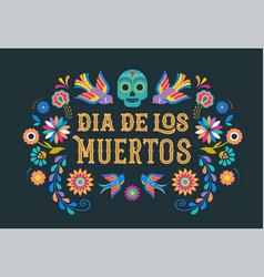 day dead dia de los moertos banner vector image