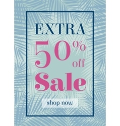 Palm leaf extra sale up to 50 per cent off web vector