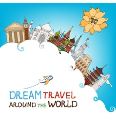 Dream Travel Around The World vector image vector image