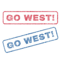 go west exclamation textile stamps vector image vector image