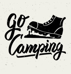 Go camping tourist boot hand drawn lettering vector