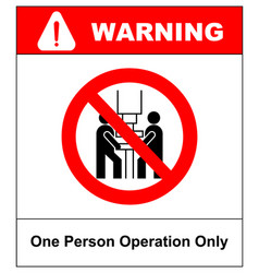 one person operation only sign prohibition sign vector image vector image