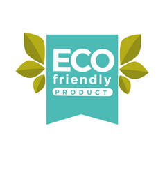 Eco friendly product label or isolated icon vector
