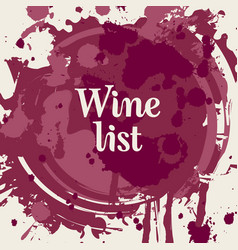 Wine list with spots and splashes of wine vector