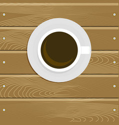 cup of coffee on wooden tabel vector image