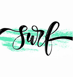 hand drawn summer lettering surfing travel vector image