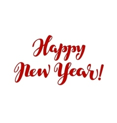 happy new year lettering calligraphy vector image
