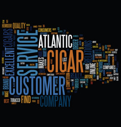 Atlantic cigar text background word cloud concept vector