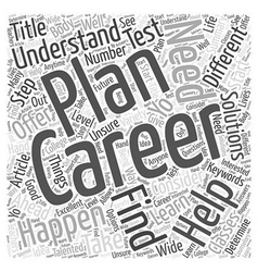 Career Planning The Step Ahead Word Cloud Concept vector