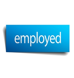 employed blue paper sign on white background vector image