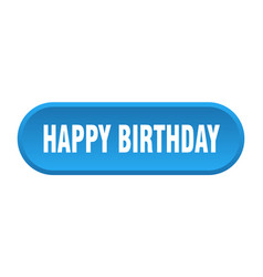 Happy birthday button happy birthday rounded blue vector