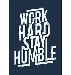 Work Hard Typography vector image