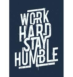 Work Hard Typography vector