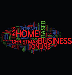 latest home based business ideas text background vector image