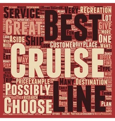 best cruise lines text background wordcloud vector image