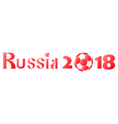 inscription russia 2018 stylized cyrillic letters vector image