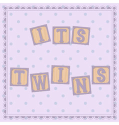 Its-twins-card-cubes vector