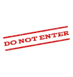 Do Not Enter Watermark Stamp vector